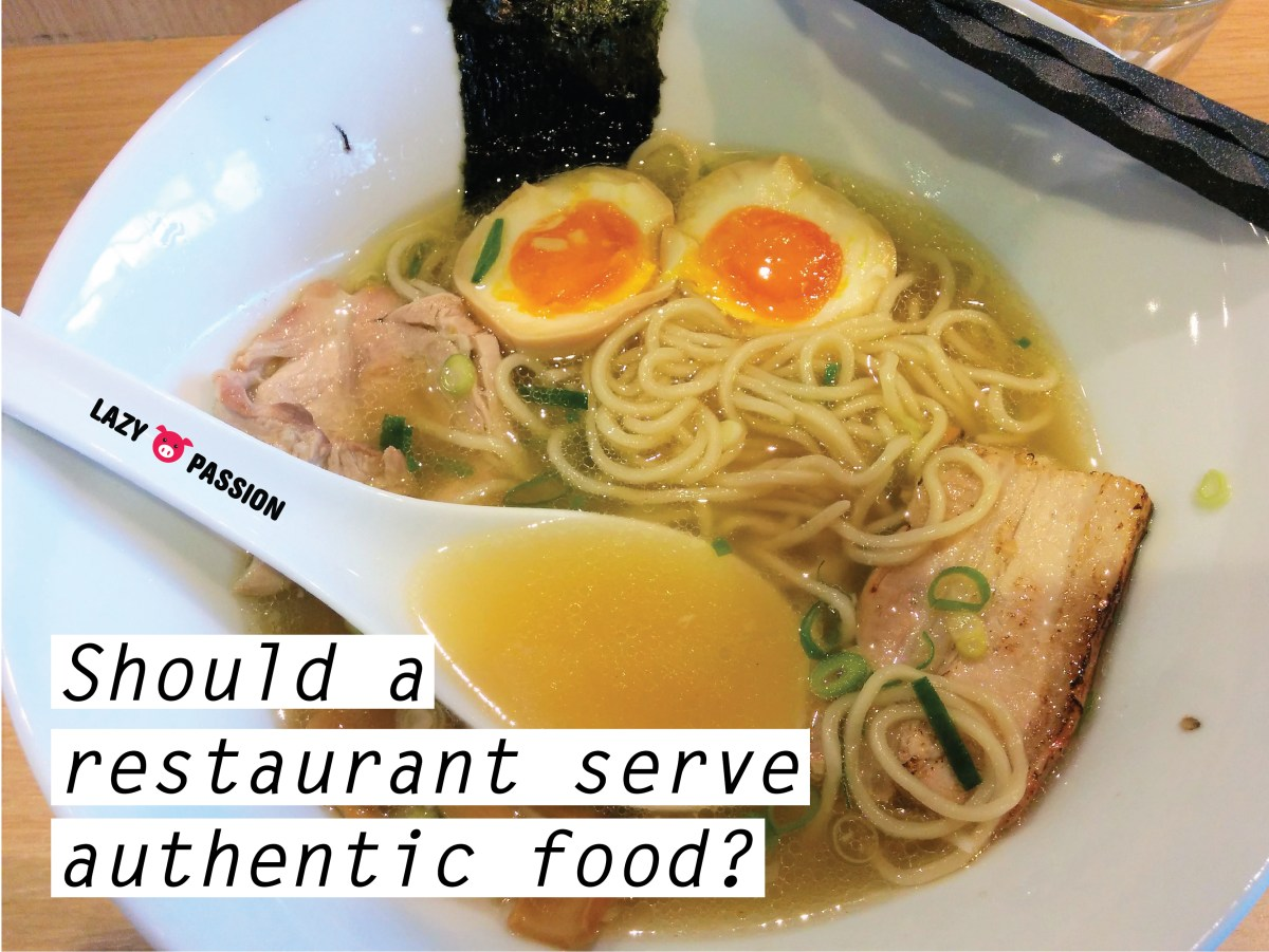 Should a restaurant serve authentic food?